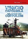 Vinicio Capossela. Nel paese dei coppoloni. DVD. Con libro