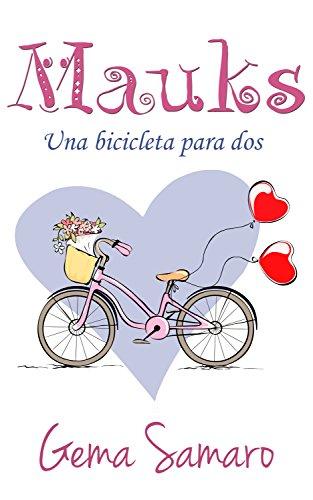 Mauks: Una bicicleta para dos de Gema Samaro
