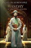 Hasday. El médico del Califa (Histórica)