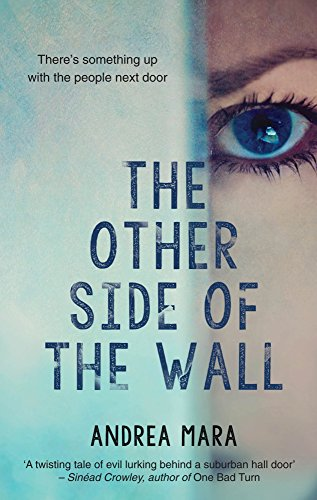 The Other Side Of The Wall: A Gripping Psychological Thriller by [Mara, Andrea]