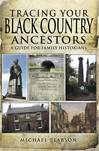 Tracing Your Black Country Ancestors: A Guide For Family Historians (Tracing your Ancestors)