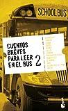 Cuentos breves para leer en el bus 2 (Booket Logista)