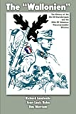 """The """"Wallonien"""": The History of the 5th SS-Sturmbrigade and 28th SS Volunteer Panzergrenadier Division"""