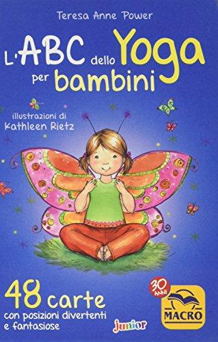 L'ABC dello yoga per bambini. 48 carte con posizioni divertenti e fantasiose