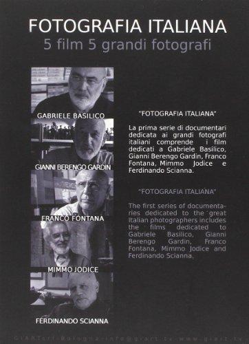 Fotografia italiana. 5 film 5 grandi fotografi: Gabriele Basilico-Gianni Berengo Gardin-Franco Fontana-Mimmo Jodice-Ferdinando Scianna. 5 DVD
