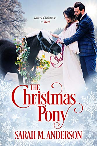 The Christmas Pony by [Anderson, Sarah M. ]