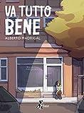 Va Tutto Bene (Italian Edition)