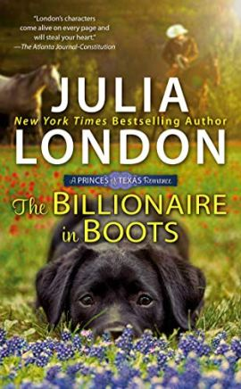 The Billionaire in Boots (The Princes of Texas Book 3) by [London, Julia]