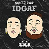 Idgaf (feat. Nerone) [Explicit]