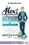 Enquetes et sac a main, tome 2 : Alex a la memoire qui flanche