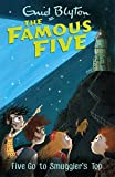 Five Go To Smuggler's Top: Book 4 (Famous Five series) (English Edition)