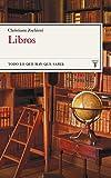 Libros: Todo lo que hay que leer (Todo lo que hay que saber)