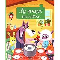 Minicontes classiques: La soupe au caillou - Dès 3 ans