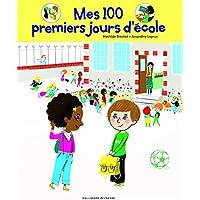 Mes 100 premiers jours d'école
