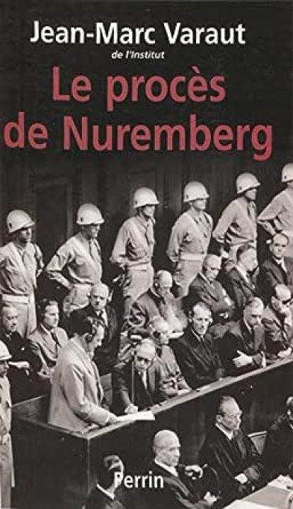 Le Procès de Nuremberg (Tempus) eBook: Varaut, Jean-Marc: Amazon.fr