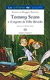 Tommy Scuro e il segreto di villa Brivido