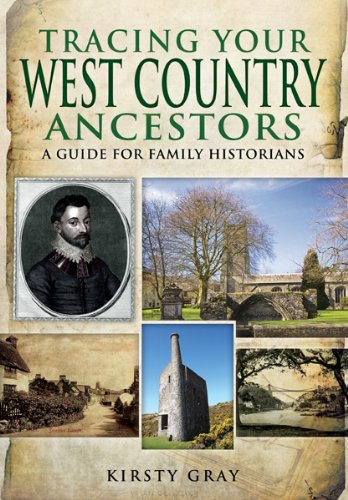 Tracing Your West Country Ancestors (Family History (Pen & Sword))