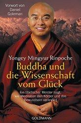 Buddha und die Wissenschaft vom Glück  (bei Amazon für 14€ kaufen)