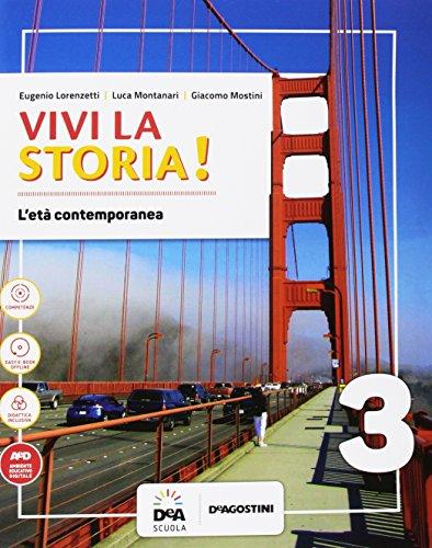 Vivi la storia! Per la Scuola media. Con e-book. Con espansione online. Con 2 libri: Fonti storiche...