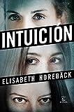 Intuición (Espasa Narrativa)