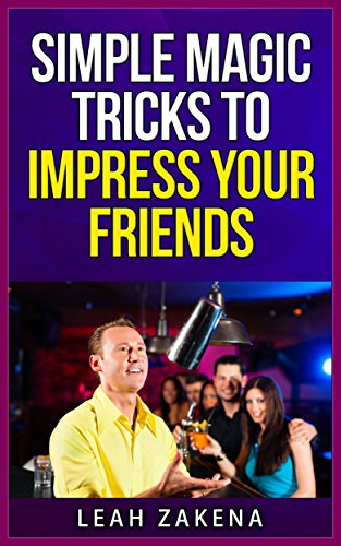 Simple Magic Tricks To Impress Your Friends PDF Download ...