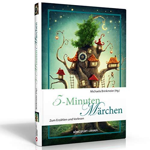 5-Minuten-Märchen: Zum Erzählen und Vorlesen