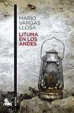 Lituma en los Andes (Narrativa)