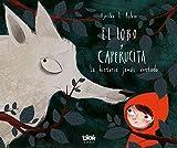 El lobo y Caperucita: La historia jamás contada (VOLUMENES SINGULARES)