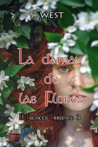 La dama de las flores (El escocés errante nº 3) de Sophie West