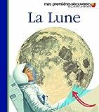 La Lune (Mes premières découvertes)