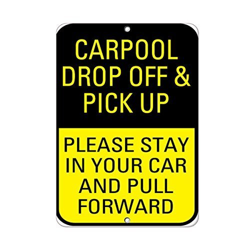 Tomlinsony Blechschild Metal Tin Sign Aluminum Carpool Drop Off Pick Up Please Stay in Pull Forward 8 X 12 Inch
