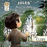 Jules et le monde d'Harmonia - Les Clefs