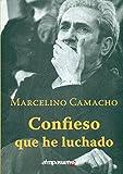 CONFIESO QUE HE LUCHADO