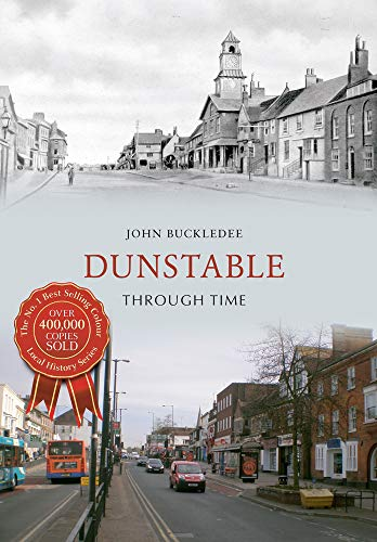 Dunstable Through Time