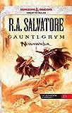 Gauntlgrym. Neverwinter. La leggenda di Drizzt: 1