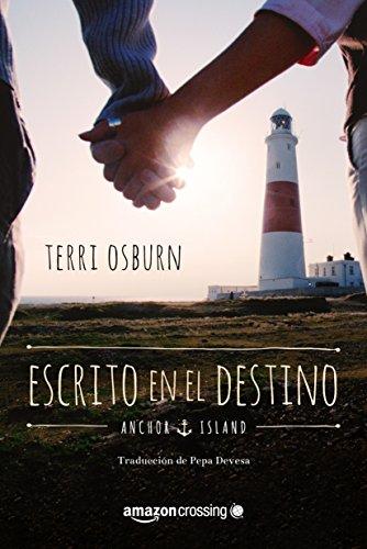 Escrito en el destino (Anchor Island nº 2) de Terri Osburn