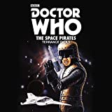 Doctor Who: The Space Pirates: 2nd Doctor Novelisation