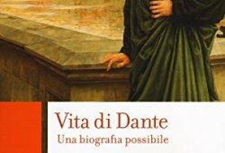 @ Vita di Dante. Una biografia possibile PDF Ebook