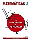 Matemáticas 2. Método ABN. Del método tradicional al método ABN. - 9788469815595
