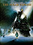 The Polar Express - Vocal Selections Piano, Voix, Guitare