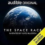 The Space Race: An Audible Original