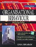 ORGANISATIONAL BEHAVIOUR: Text & Cases