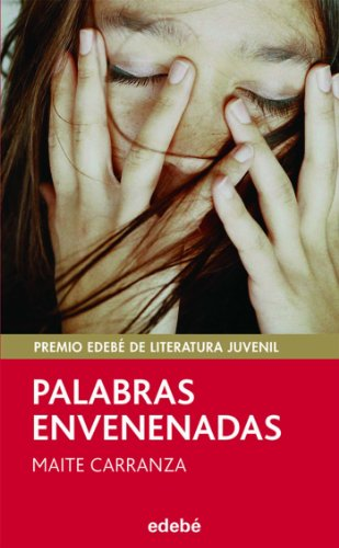 PALABRAS ENVENENADAS (PREMIO EDEBÉ DE LIT. JUVENIL) (PERISCOPIO)