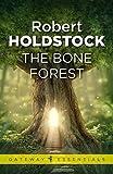 The Bone Forest (Mythago Wood Book 3)