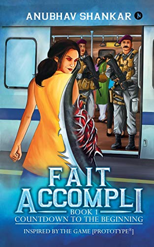Fait Accompli: Book 1 - Countdown to the Beginning