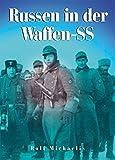 """Russen in der Waffen-SS: 29. Waffen-Grenadier-Division der SS """"RONA"""" (russische Nr. 1); 30. Waffen-Grenadier-Division der SS (russische Nr. 2); SS-Verband """"Drushina"""""""