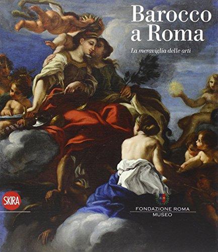 Barocco a Roma. Ediz. illustrata