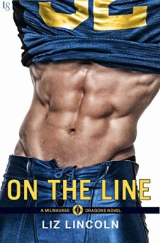 On the Line: A Milwaukee Dragons Novel by [Lincoln, Liz]