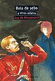 16. Bola de sebo y otros relatos -Aula De Literatura - 9788431633097