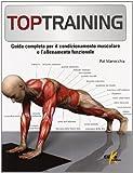 Toptraining. Programmi di fitness per il condizionamento muscolo-scheletrico